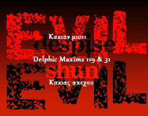 delphic maxims about evvil